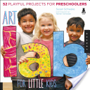 Art Lab for Little Kids - 52 Playful Projects for Preschoolers! (Schwake Susan)(Paperback)