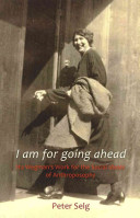 I Am for Going Ahead - Ita Wegman's Work for the Social Ideals of Anthroposophy (Selg Peter)(Paperback)