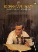 """""""Swing When You're Winning"""" - (Piano) (Williams Robbie)(Paperback)"""