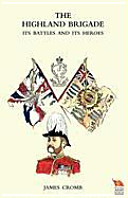 HIGHLAND BRIGADE Its Battles and Its Heroes (Cromb James)(Paperback)