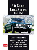 Alfa Romeo Giulia Coupes Limited Edition Ultra 1963 -1976 - A Collection of Articles and Road Tests