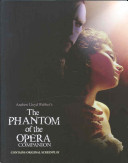 Phantom of the Opera Companion (Lloyd Webber Andrew)(Paperback)