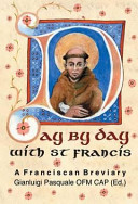 Day by Day with St. Francis - A Franciscan Breviary (Francis of Assisi Saint)(Pevná vazba)