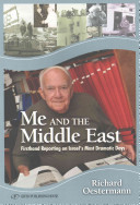 Me & the Middle East - First-Hand Reporting on Israels Most Dramatic Days (Oestermann Richard)(Paperback)