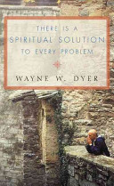 There is a Spiritual Solution to Every Problem (Dyer Dr. Wayne W.)(Paperback)