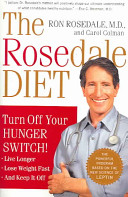 Rosedale Diet - Turn off Your Hunger Switch (Rosedale Ron M.D.)(Paperback)