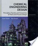 Chemical Engineering Design - Principles, Practice and Economics of Plant and Process Design(Pevná vazba)