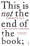 This is Not the End of the Book - A Conversation Curated by Jean-Philippe De Tonnac (Eco Umberto)(Paperback)