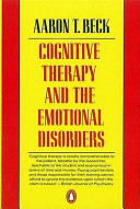 Cognitive Therapy and the Emotional Disorders (Beck Aaron T. M.D.)(Paperback)