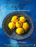 Tamarind and Saffron - Favourite Recipes from the Middle East (Roden Claudia)(Paperback)