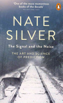 Signal and the Noise - The Art and Science of Prediction (Silver Nate)(Paperback)
