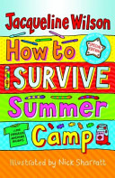 How to Survive Summer Camp (Wilson Jacqueline)(Paperback)