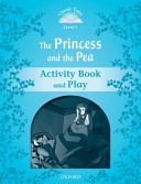 Classic Tales: Level 1: The Princess and the Pea Activity Book & Play(Paperback)