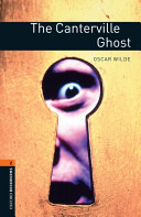 Oxford Bookworms Library: Stage 2: The Canterville Ghost (Wilde Oscar)(Paperback)