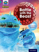 Project X: Alien Adventures: Turquoise: Battle With The Beast (Bradman Tony)(Paperback)