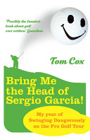 Bring Me the Head of Sergio Garcia (Cox Tom)(Paperback)