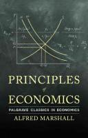 Principles of Economics (Marshall Alfred)(Paperback)