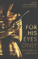 For His Eyes Only - The Women of James Bond (Funnell Lisa)(Paperback)