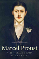 Marcel Proust - A Life, with a New Preface by the Author (Carter William C.)(Paperback)