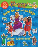 Beginner's Bible Super Heroes of the Bible Sticker and Activity Book (Pulley Kelly)(Paperback)
