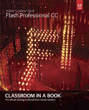Pearson Adobe Press Adobe Flash Professional CC Classroom in a Book - The Official Training Workbook from Adobe Systems (Adobe Creative Team)(Mixed media product)