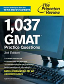 1,037 GMAT Practice Questions, 3rd Edition (Princeton Review)(Paperback)