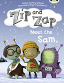 Zip and Zap Meet the Sam (Webster Sheryl)(Paperback)