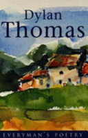 Dylan Thomas: Everyman Poetry - The Last Three Minutes (Thomas Dylan)(Paperback)