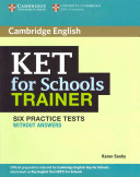 KET for Schools Trainer Six Practice Tests Without Answers (Saxby Karen)(Paperback)