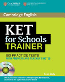 KET for Schools Trainer Six Practice Tests with Answers, Teacher's Notes and Audio CDs (2) (Saxby Karen)(Mixed media product)
