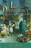 Long Divergence - How Islamic Law Held Back the Middle East (Kuran Timur)(Paperback)