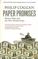 Paper Promises - Money, Debt and the New World Order (Coggan Philip)(Paperback)