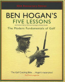 Ben Hogan's Five Lessons - The Modern Fundamentals of Golf (Hogan Ben)(Pevná vazba)