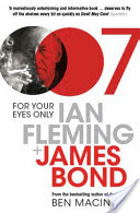 For Your Eyes Only - Ian Fleming and James Bond (Macintyre Ben)(Paperback)