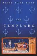 Templars - The Dramatic History of the Knights Templar, the Most Powerful Military Order of the Crusades (Read Piers Paul)(Paperback)