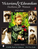Victorian and Edwardian Fashions for Women (Harris Kristina)(Paperback)