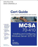 MCSA 70-410 Cert Guide R2 - Installing and Configuring Windows Server 2012 (Poulton Don)(Mixed media