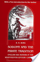 Sodomy and the Pirate Tradition - English Sea Rovers in the Seventeenth-century Caribbean (Burg B.R.)(Paperback)