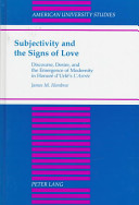 Subjectivity and the Signs of Love - Discourse, Desire and the Emergence of Modernity in H. D'urfe's