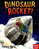 Dinosaur Rocket (Dale Ms. Penny)(Board book)