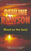 Blood on the Sand - The Fifth in the DI Andy Horton Crime Series (Rowson Pauline)(Paperback)
