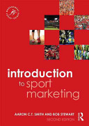 Introduction to Sport Marketing - Second Edition (Smith Aaron C. T.)(Paperback)
