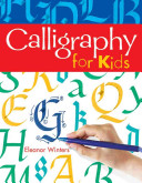 Calligraphy for Kids (Winters Eleanor)(Paperback)