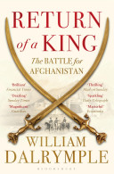 Return of a King - The Battle for Afghanistan (Dalrymple William)(Paperback)