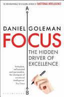 Focus - The Hidden Driver of Excellence (Goleman Daniel)(Paperback)