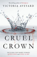 Cruel Crown - Two Red Queen Novellas (Aveyard Victoria)(Paperback)