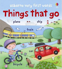 Very First Words Things That Go (Brooks Felicity)(Board book)