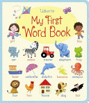 My First Word Book (Brooks Felicity)(Board book)