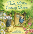 Town Mouse and the Country Mouse (Davidson Susanna)(Paperback)
