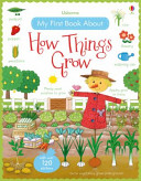 My First Book About How Things Grow (Brooks Felicity)(Paperback)